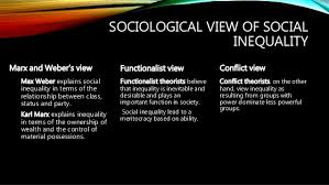 Inequality  social inequality and gender inequality  where is the wom       SOCIOLOGICAL VIEW OF SOCIAL INEQUALITY