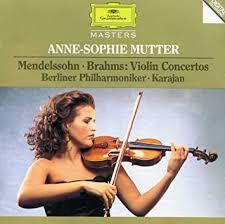 <b>Anne</b>-<b>Sophie Mutter</b>, Karajan, <b>Mendelssohn</b>, Brahms, Berlin ...