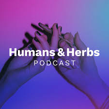 Humans and Herbs Podcast