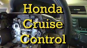 Honda <b>Cruise</b> Control Troubleshooting and <b>Combination Switch</b> ...