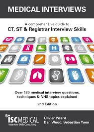 medical interviews nd edition a comprehensive guide to ct st medical interviews 2nd edition a comprehensive guide to ct st registrar interview skills over 120 medical interview questions techniques and nhs