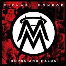 <b>Michael Monroe</b> - <b>Horns</b> And Halos on Vinyl LP | Rock n roll,Soul ja ...