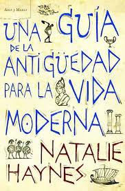 Una guía de la Antigedad para la vida moderna