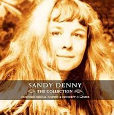 <b>Sandy Denny - The</b> Collection (2004, CD) | Discogs