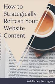 best ideas about good job alternative to kids how to strategically refresh your website content