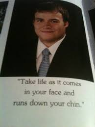 16 Hilariously Clever Yearbook Quotes You Wish You'd Thought Of ... via Relatably.com