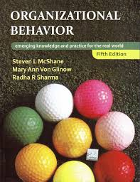 organizational behavior emerging knowledge and practice for the title organizational behavior emerging knowledge and practice for the real world 5th edition author mary ann von glinow radha r sharma