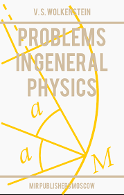problems in general physics wolkenstein mir books this collection