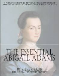 american history the federalist papers the essential abigail adams
