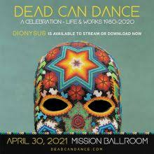 <b>Dead Can Dance</b> tickets in Denver at Mission Ballroom on Fri, Apr ...