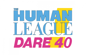 The <b>Human League</b>: Dare 40 | Motorpoint Arena Cardiff