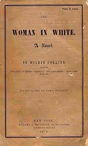 The <b>Woman</b> in White (novel) - Wikipedia