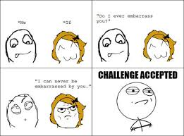 Best of the 'Challenge Accepted' Meme! | SMOSH via Relatably.com
