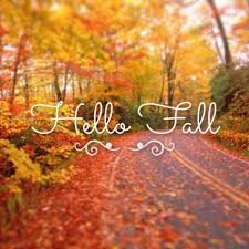 <b>Hello Fall</b>!! | <b>Hello autumn</b>, Autumn quotes, Fall pictures