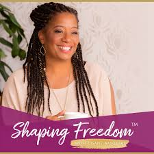 Shaping Freedom