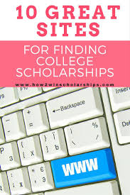 1000 images about scholarships student best 10 great sites for finding college scholarships here is a list of sites that i
