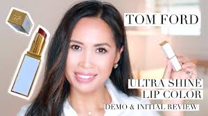<b>TOM FORD</b> I <b>ULTRA SHINE</b> LIP COLOR I DEMO & INITIAL REVIEW ...