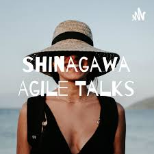 Shinagawa Agile Talks