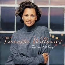 Vanessa Williams – The Sweetest Days Lyrics | Genius Lyrics