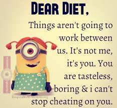 8 Hilarious Diet Quotes - Minion Quotes via Relatably.com