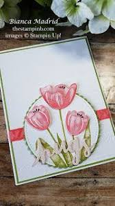 Tranquil Tulips Card (lots of photos and video) | Stamping up cards ...