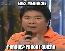Eres Mediocre - Aw meme en Memegen via Relatably.com