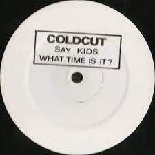 <b>Coldcut</b> - 'Say Kids <b>What</b> Time Is It?' by Ninja Tune | Free Listening ...