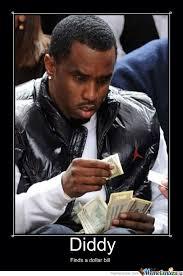 Diddy Finds A Dollar Bill by mannyfresh22 - Meme Center via Relatably.com