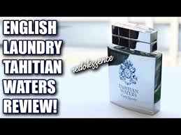 <b>Tahitian Waters</b> by <b>English Laundry</b> Fragrance / Cologne Review ...