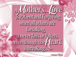 mother bible quotes it never fails or falters even though the mother bible quotes it never fails or falters even though the heart is breaking helen