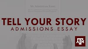 admissions essay tell your story admissions essay tell your story