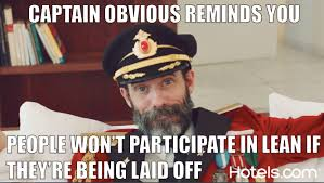 Captain Obvious, Lean Sensei | Lean Memes via Relatably.com