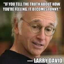 Larry David on Pinterest | Curb Your Enthusiasm, Bill Burr and ... via Relatably.com