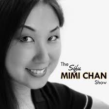 The Sifu Mimi Chan Show