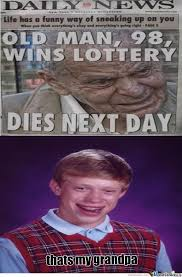 Grandpa Bad Luck by dafuqinator - Meme Center via Relatably.com