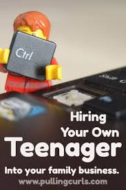 best ideas about jobs hiring teens earn money kids in business hiring your own child teenagers familychildren teenagersmanagement jobbusiness managementskills ideasjob