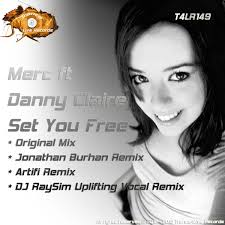 T4LR149 : MERC Feat Danny Claire - Set You Free (Dj RaySim Uplifting Vocal ... - artworks-000053119995-t8tim0-original