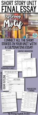 best ideas about english story cottages short story unit final essay analyzing motif good vs evil