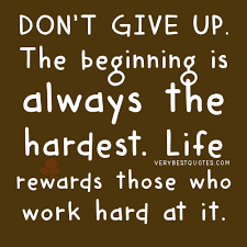 Life rewards those who work hard at it – Encouraging Quotes ...
