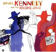 <b>East</b> Meets <b>East</b> (2 LPs) by <b>Nigel Kennedy</b> & Kroke - CeDe.com