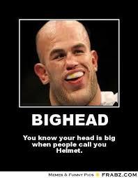 BIGHEAD... - Meme Generator Posterizer via Relatably.com