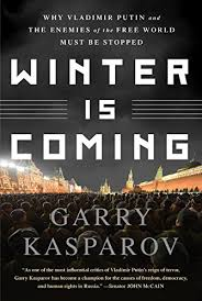 <b>Winter Is Coming</b>: Why Vladimir Putin and the Enemies of the Free ...