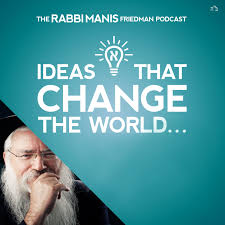 The Rabbi Manis Friedman Podcast