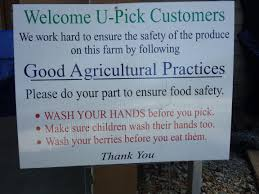 food safety nutritioneducationstore com page  one way that pick your own fields are helping to reduce foodborne illness risks is by putting up a sign that recognizes good agricultural practices gaps