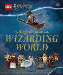 <b>Lego Harry Potter</b>: The Magical Guide to the Wizarding World ...