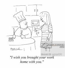 i wish you brought your work home with you bring work home home