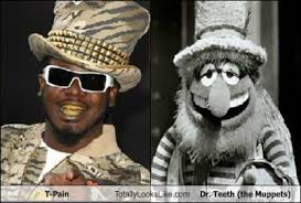 T-Pain Totally Looks Like Dr. Teeth (the Muppets) - RandomOverload via Relatably.com