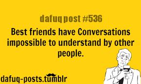 Funny Best Friend Meme Tumblr - funny best friend meme related to ... via Relatably.com