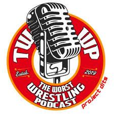 The Worst Wrestling Podcast