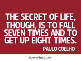 Image result for paulo coelho quotes secret to life